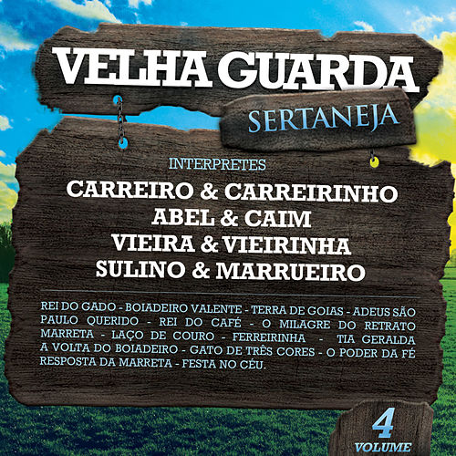 Velha Guarda Sertaneja, Vol. 4 von Various Artists