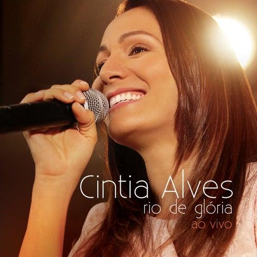 Rio de Glória (Ao Vivo) by Cintia Alves
