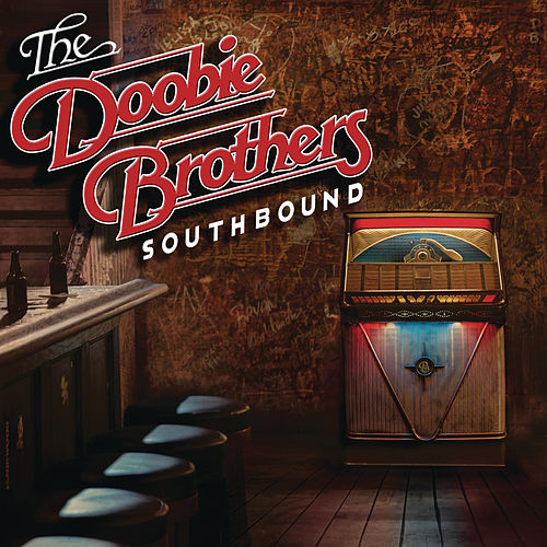 Southbound von The Doobie Brothers