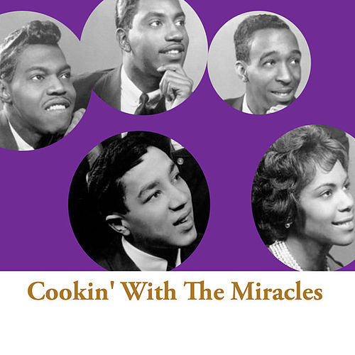 Cookin' With The Miracles de The Miracles