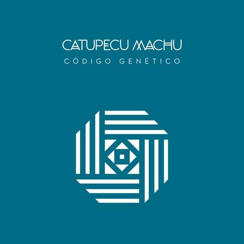 Código Genético by Catupecu Machu