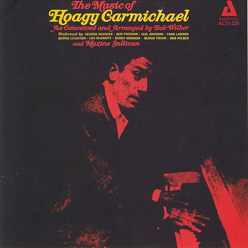 The Music of Hoagy Carmichael by Bob Wilber