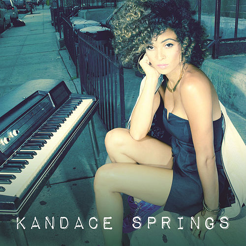 Kandace Springs by Kandace Springs