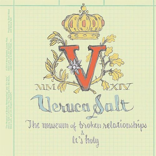 The Museum of Broken Relationships / It's Holy by Veruca Salt