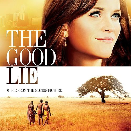 The Good Lie (Music From The Motion Picture) by Various Artists