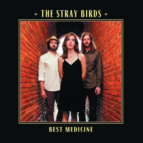 Best Medicine von Stray Birds