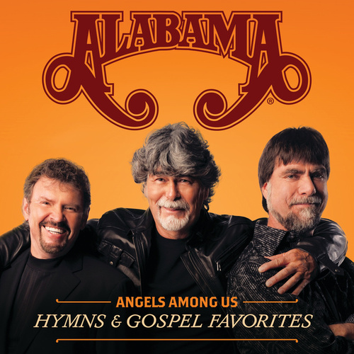 Angels Among Us: Hymns & Gospel Favorites by Alabama