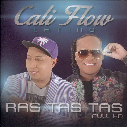 Ras Tas Tas Full Hd de Cali Flow Latino