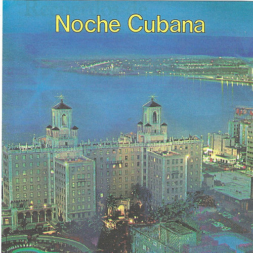 Noche Cubana de Various Artists