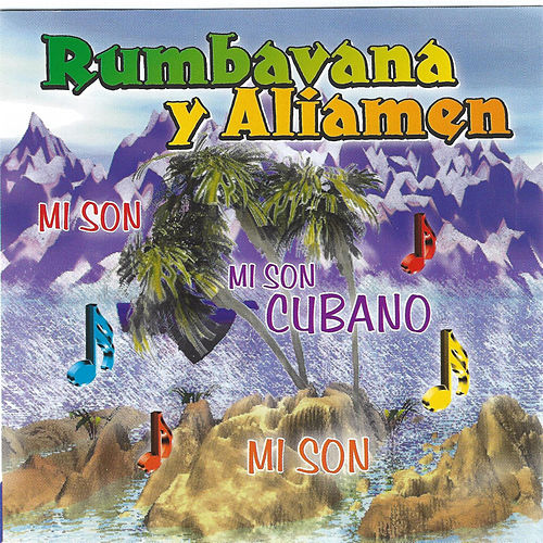 Mi Son, Mi Son, Mi Son Cubano di Various Artists