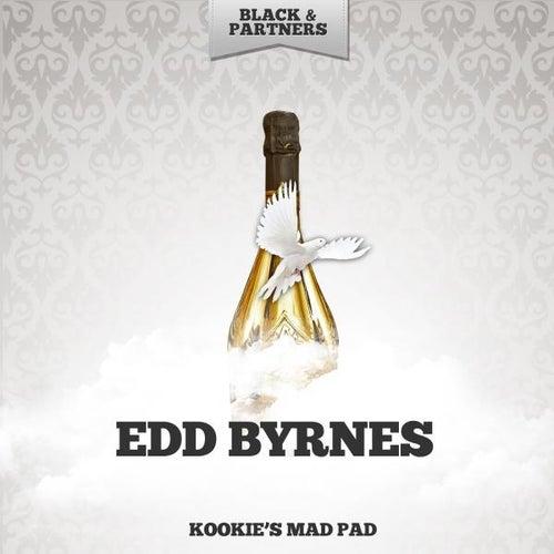 Kookie's Mad Pad by Edd 'Kookie' Byrnes
