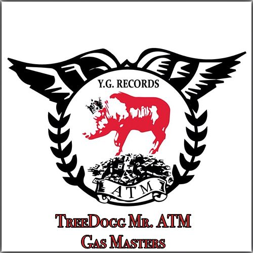 Gas Masters de TreeDogg Mr. ATM