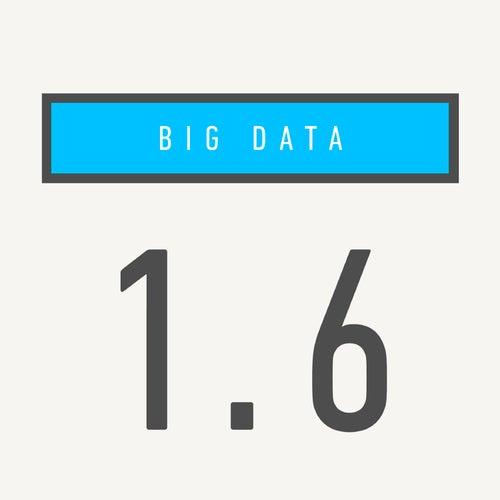 1.6 de Big Data