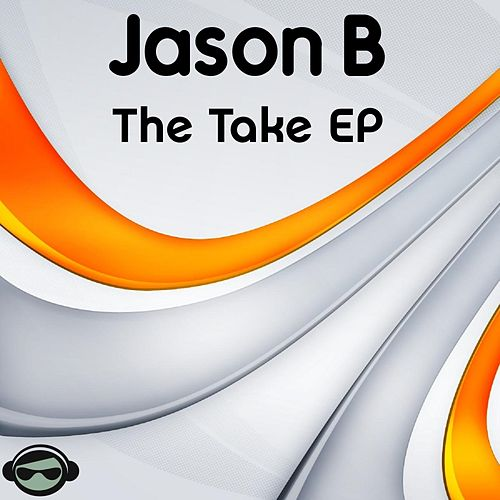 The Take - Single by Jason B