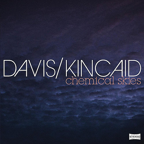 Chemical Skies by Davis?