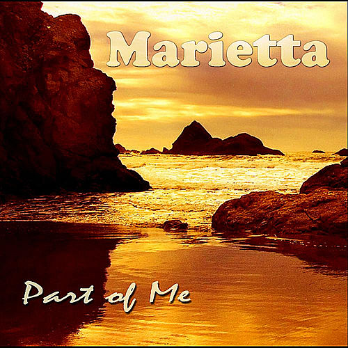 Part of Me by Marietta
