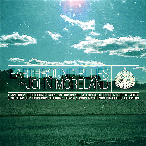Earthbound Blues by John Moreland