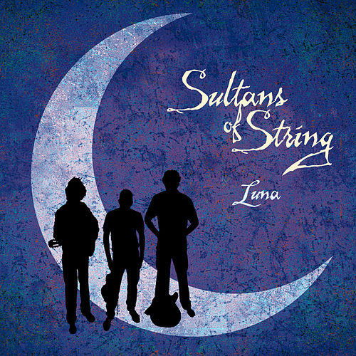 Luna von Sultans of String
