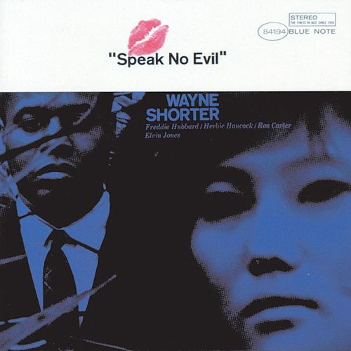 Speak No Evil by Wayne Shorter