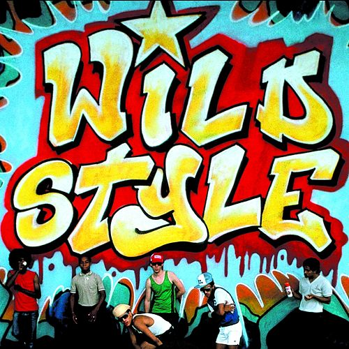 Wild Style - 25th Anniversary Edition by Various Artists