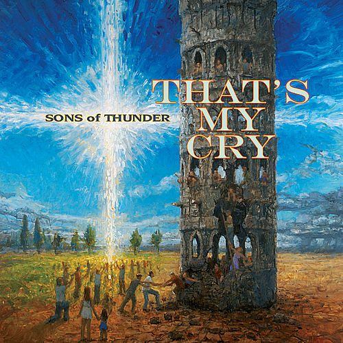 That's My Cry de Sons of Thunder
