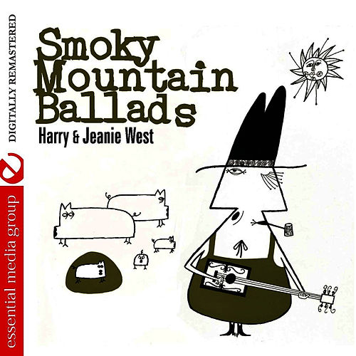 Smoky Mountain Ballads by Harry and Jeanie West