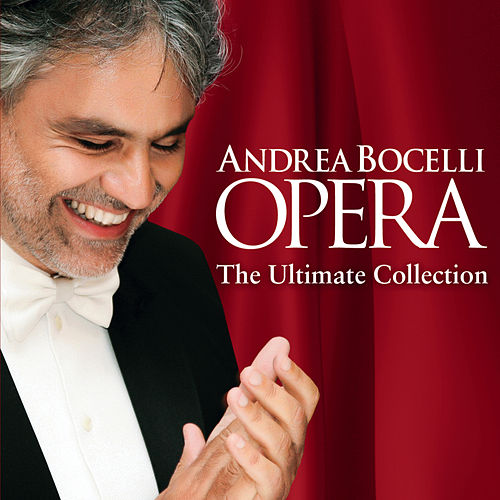 Opera - The Ultimate Collection de Andrea Bocelli