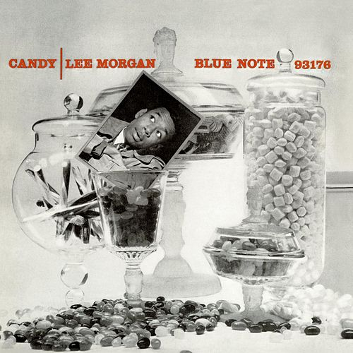 Candy (Remastered) by Lee Morgan