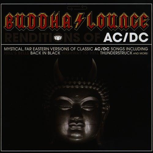 Buddha Lounge Renditions Of AC/DC by The Buddha Lounge Ensemble