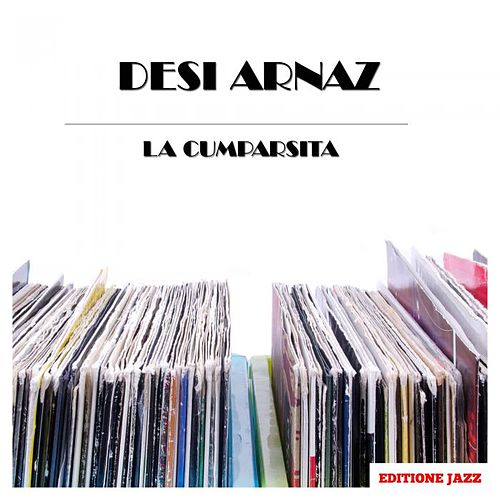 La Cumparsita by Desi Arnaz