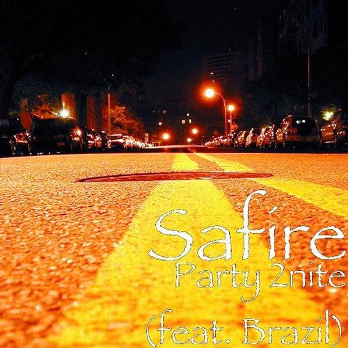 Party 2nite (feat. Brazil) von Sa-Fire