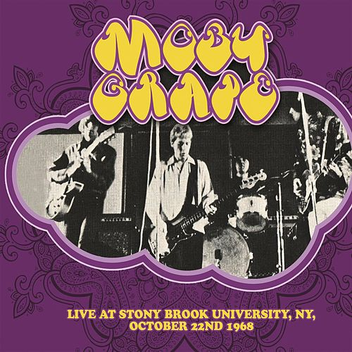 Live At Stony Brook University, NY, October 22nd 1968 von Moby Grape