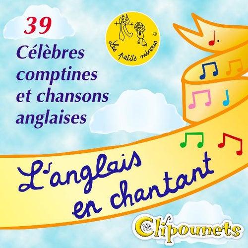 L'anglais En Chantant : 39 Célèbres Comptines Et Chansons Anglaises de Clipounets