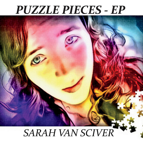 Puzzle Pieces - EP by Sarah Van Sciver