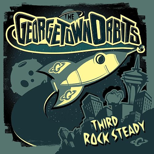 Third Rock Steady de The Georgetown Orbits