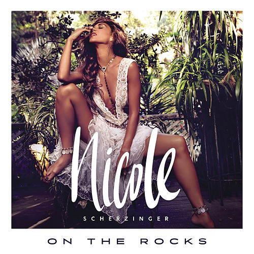 On the Rocks by Nicole Scherzinger