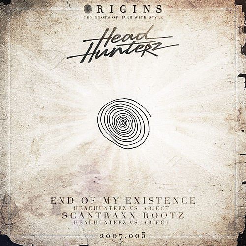 End Of My Existence / Scantraxx Rootz de Headhunterz