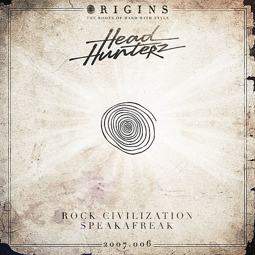Rock Civilization / Speakafreak de Headhunterz
