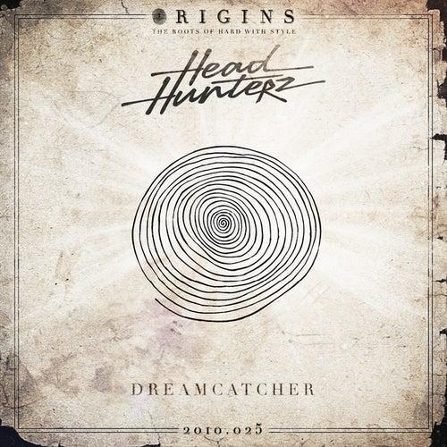 Dreamcatcher von Headhunterz