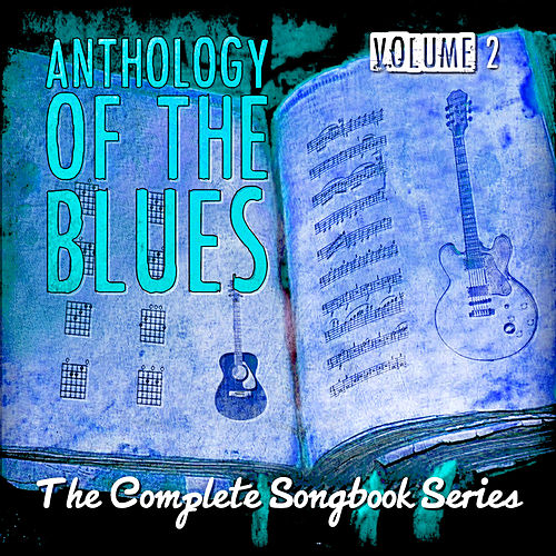Anthology of the Blues - The Complete Songbook Series, Vol. 2 de Various Artists