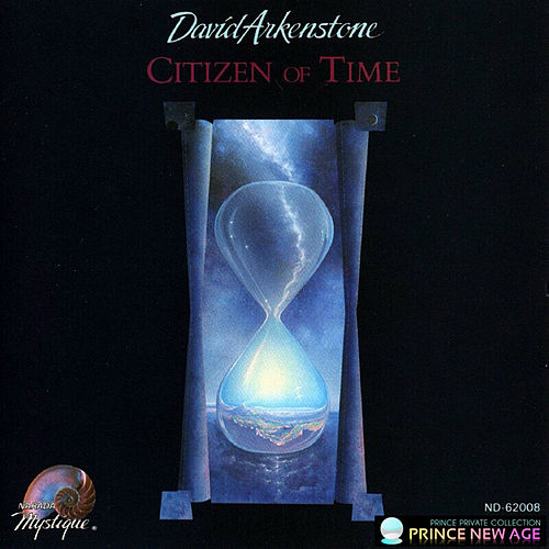 Citizen Of Time de David Arkenstone