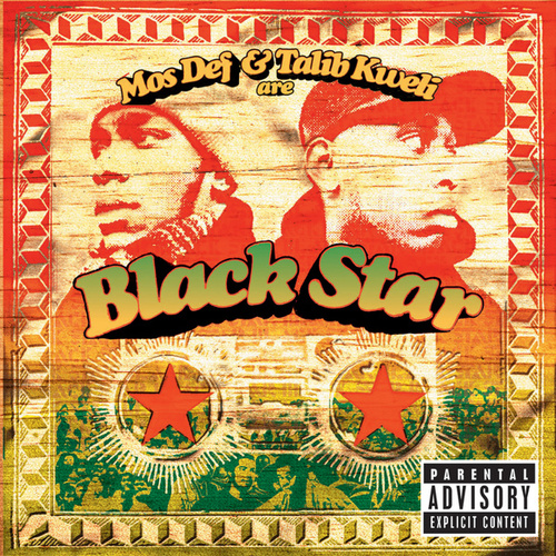 Mos Def & Talib Kweli Are Black Star by Black Star