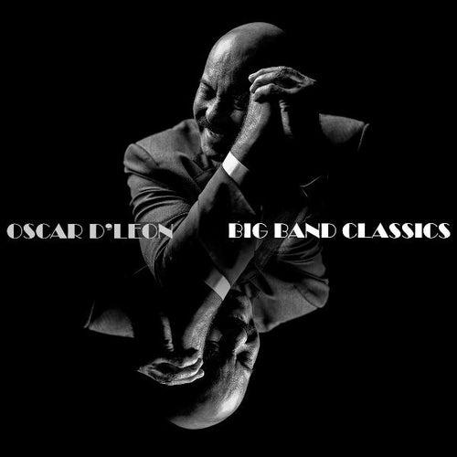 Big Band Classics de Oscar D'Leon