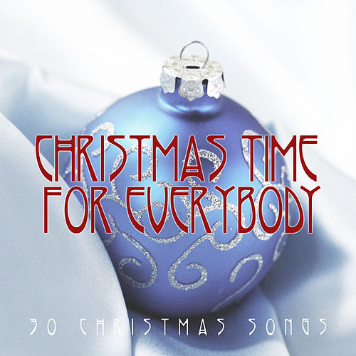 Christmas Time for Everybody de Various Artists