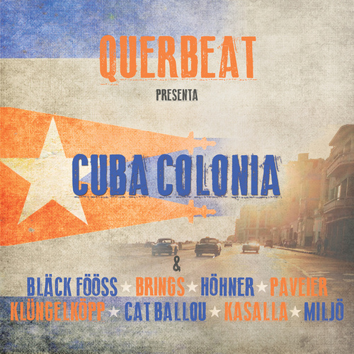 Cuba Colonia von Querbeat