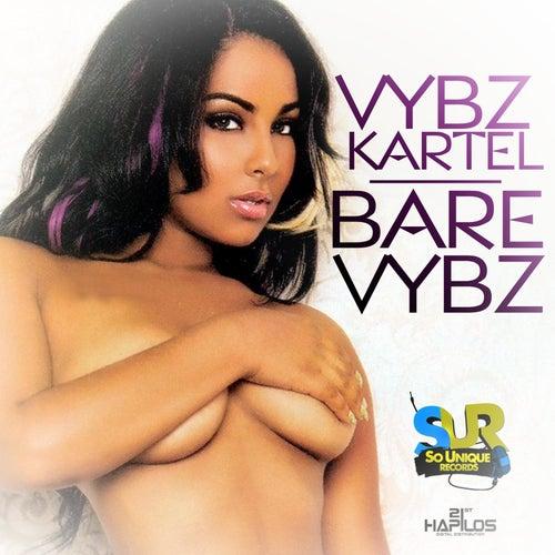 Bare Vybz - Single by VYBZ Kartel