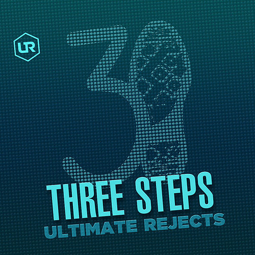 3Steps de Ultimate Rejects