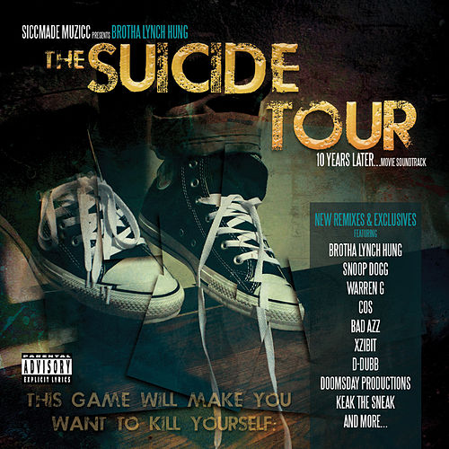 The Suicide Tour (10 Years Later) von Brotha Lynch Hung