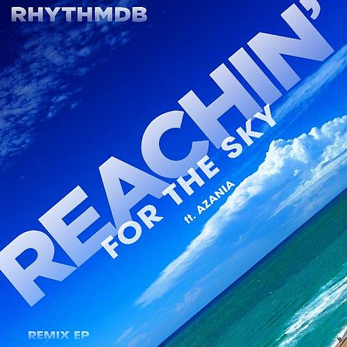 Reachin' for the Sky von RhythmDB