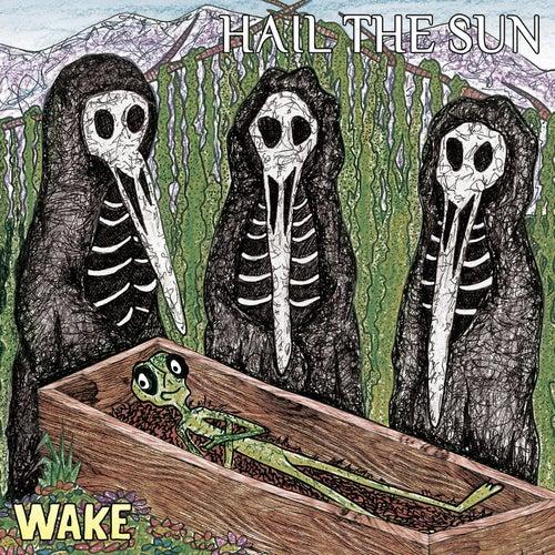 Wake by Hail The Sun